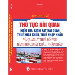 Thủ tục hải quan  , thuế xuất khẩu , nhập khẩu và quản lý thuế