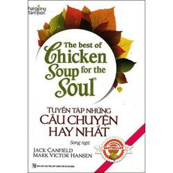The Best Of Chicken Soup - Tuyển Tập Những Câu Chuyện Hay Nhất