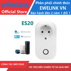 Công Tắc WiFi Thông Minh eWeLink ES20 EU