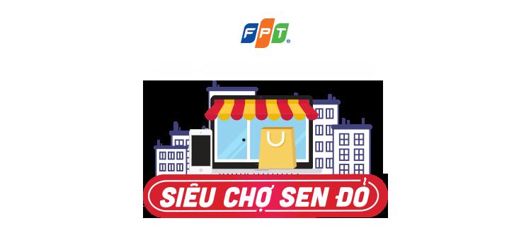Siêu Chợ duy nhất được bảo trợ bởi FPT
