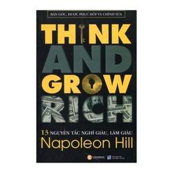 13 Nguyên Tắc Nghĩ Giàu Và Làm Giàu - Think And Grow Rich