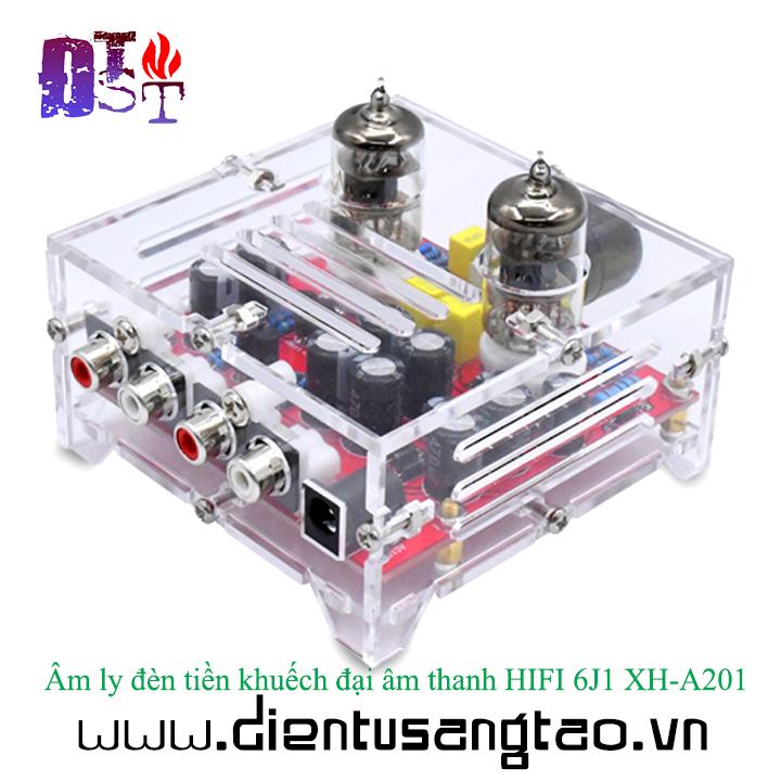 Âm ly đèn tiền khuếch đại âm thanh HIFI 6J1 XH-A201