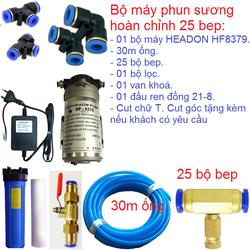 Bộ máy phun sương hoàn chỉnh 25 bep sử dụng máy HEADON HF8379
