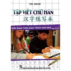 Sách Tập viết chữ Hán Biên soạn theo giáo trình Hán ngữ