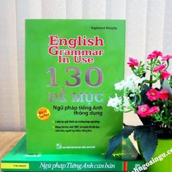 Sách English grammar in use 130 đề mục ngữ pháp tiếng Anh thông dụng