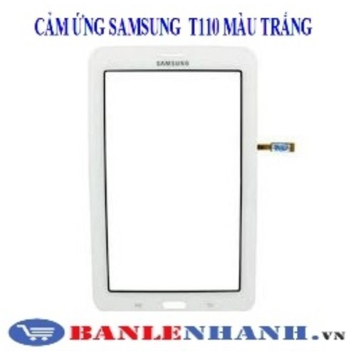 CẢM ỨNG SAMSUNG T110 MÀU TRẮNG