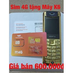 Sim số 4G tặng Máy điện thoại K6