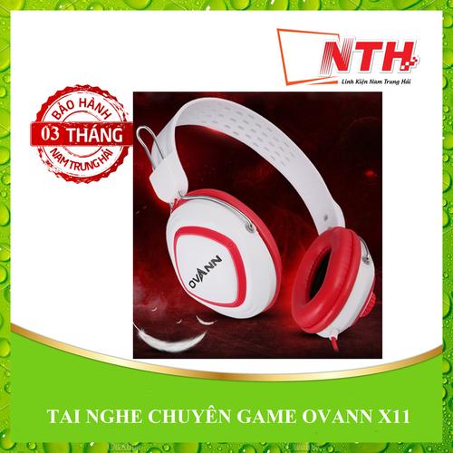 [NTH] TAI NGHE CHUYÊN GAME OVANN X11