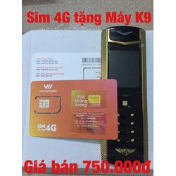 Sim số 4G tặng Máy điện thoại K9