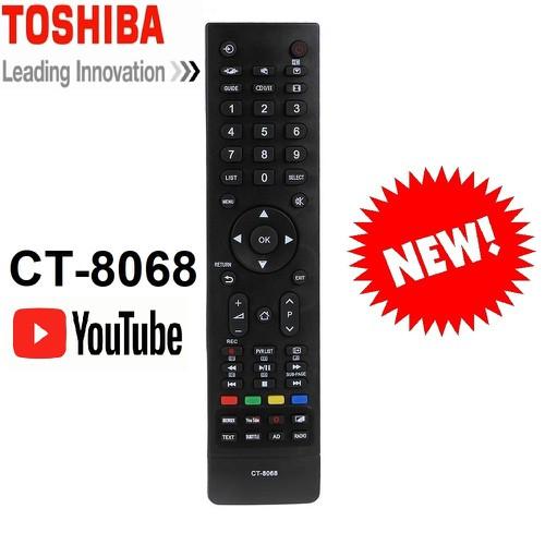 REMOTE ĐIỀU KHIỂN TIVI TOSHIBA SMART CT-8068 DÒNG 5650, YOUTUBE