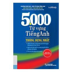 5000 Từ Vựng Tiếng Anh Thông Dụng Nhất -Tái Bản