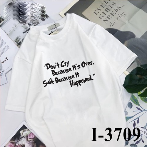 Áo thun tay lỡ in DONT CRY BECAUSE ITS OVER  I3709