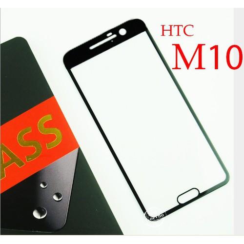 Kính Cường Lực HTC 10 Ful Keo màn hình cao cấp chống bám vân tay