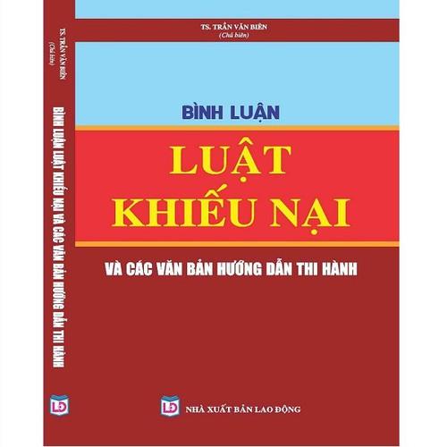 Bình luận Luật Khiếu nại và các văn bản hướng dẫn thực hiện - 6781041 , 13481779 , 15_13481779 , 355000 , Binh-luan-Luat-Khieu-nai-va-cac-van-ban-huong-dan-thuc-hien-15_13481779 , sendo.vn , Bình luận Luật Khiếu nại và các văn bản hướng dẫn thực hiện