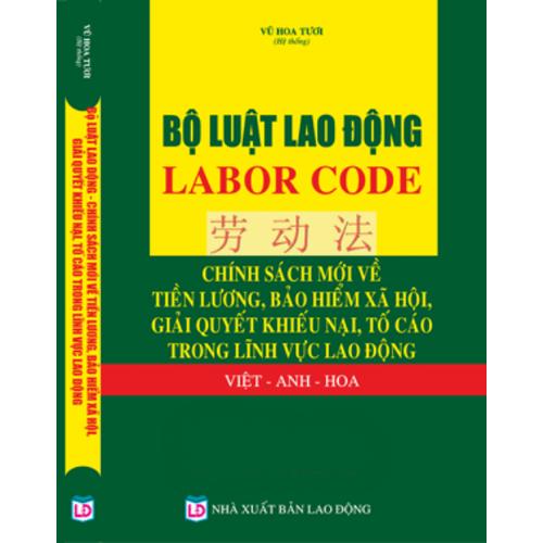 Bộ luật lao động laborcode tiếng  Trung Hoa - Việt - Anh