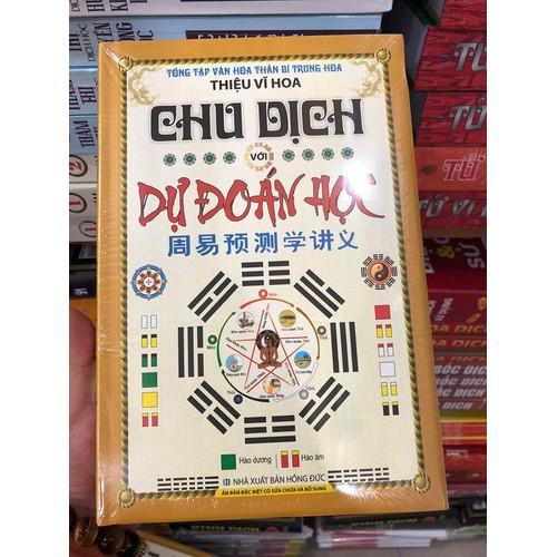 Chu Dịch Với Dự Đoán Học Tái Bản - 6936717 , 13672423 , 15_13672423 , 359000 , Chu-Dich-Voi-Du-Doan-Hoc-Tai-Ban-15_13672423 , sendo.vn , Chu Dịch Với Dự Đoán Học Tái Bản