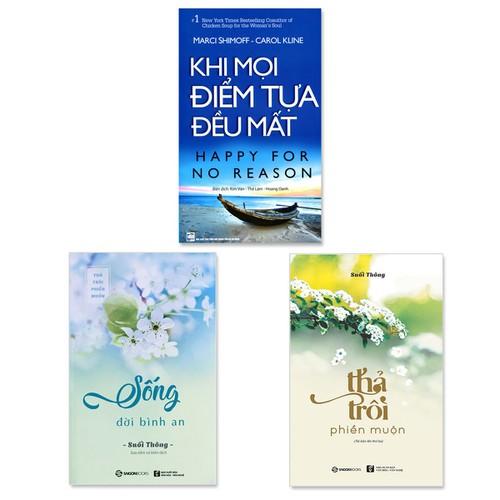 Combo 3 cuốn: Khi Mọi Điểm Tựa Đều Mất, Sống Đời Bình An, Thả Trôi Phiền Muộn