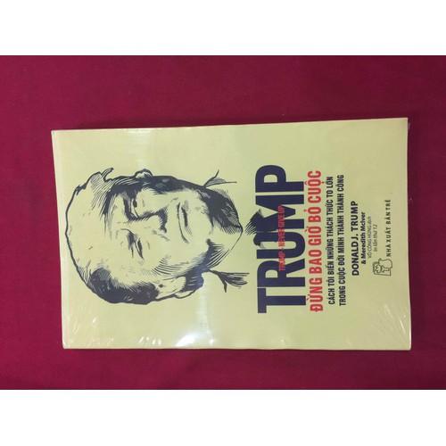 D Trump Đừng Bao Giờ Bỏ Cuộc - 7023296 , 13769833 , 15_13769833 , 40000 , D-Trump-Dung-Bao-Gio-Bo-Cuoc-15_13769833 , sendo.vn , D Trump Đừng Bao Giờ Bỏ Cuộc