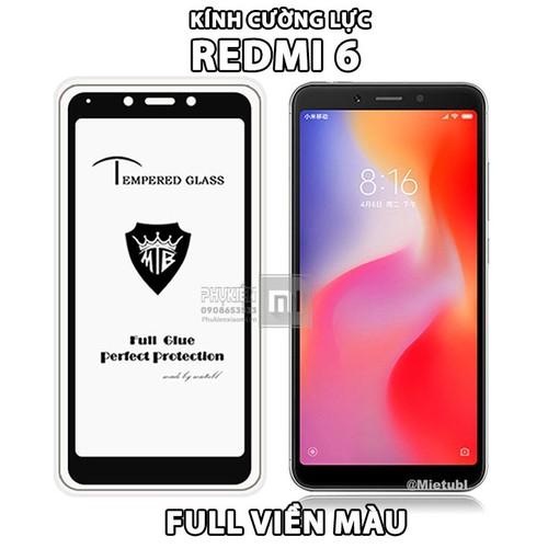 MUA 1 TẶNG 1 - Kính Cường Lực 9H cho máy Xiaomi Redmi 6 full màn hình, viền màu đen