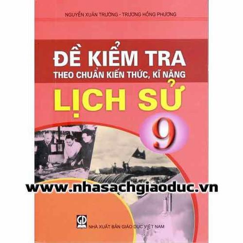 Đề Kiểm Tra Theo Chuẩn Kiến Thức Kĩ Năng Lịch Sử 9 - 7044831 , 13789986 , 15_13789986 , 28000 , De-Kiem-Tra-Theo-Chuan-Kien-Thuc-Ki-Nang-Lich-Su-9-15_13789986 , sendo.vn , Đề Kiểm Tra Theo Chuẩn Kiến Thức Kĩ Năng Lịch Sử 9
