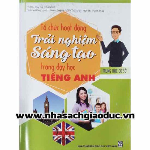 Tổ Chức Hoạt Động Trải Nghiệm Sáng Tạo Trong Dạy Học Tiếng Anh THCS - 7041703 , 13787250 , 15_13787250 , 50000 , To-Chuc-Hoat-Dong-Trai-Nghiem-Sang-Tao-Trong-Day-Hoc-Tieng-Anh-THCS-15_13787250 , sendo.vn , Tổ Chức Hoạt Động Trải Nghiệm Sáng Tạo Trong Dạy Học Tiếng Anh THCS