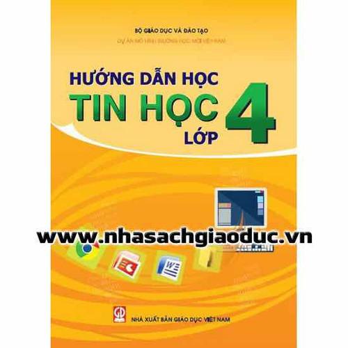 Hướng Dẫn Học Tin Học Lớp 4 - 7078224 , 13814525 , 15_13814525 , 31000 , Huong-Dan-Hoc-Tin-Hoc-Lop-4-15_13814525 , sendo.vn , Hướng Dẫn Học Tin Học Lớp 4