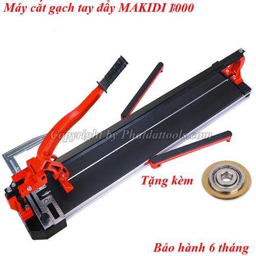 Máy cắt gạch tay đẩy makidi 1000-hàng chính hãng-bảo hành 6 tháng-tặng kèm 01 lưỡi sơ cua