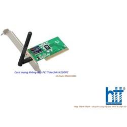 Card mạng không dây PCI TotoLink N150PC