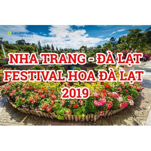 Kh từ tphcm - tour nha trang - đà lạt 5n4đ [festival hoa đl 2019] - lữ hành saigontourist