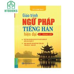 Giáo Trình Ngữ Pháp Tiếng Hán Hiện Đại -Sơ - Trung Cấp-Tặng Bookmark Ngẫu Nhiên