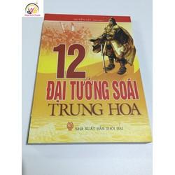 Sách 12 Đại Tướng Soái Trung Hoa