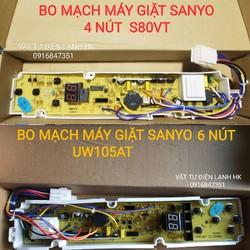BO MẠCH MÁY GIẶT SANYO 4 & 6 NÚT UW105AT S80VT BROAD 105AT 80VT