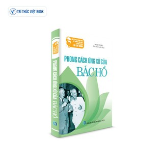 Sách Bác Hồ - Phong cách ứng xử của Bác Hồ - 9786048921286 thumbnail