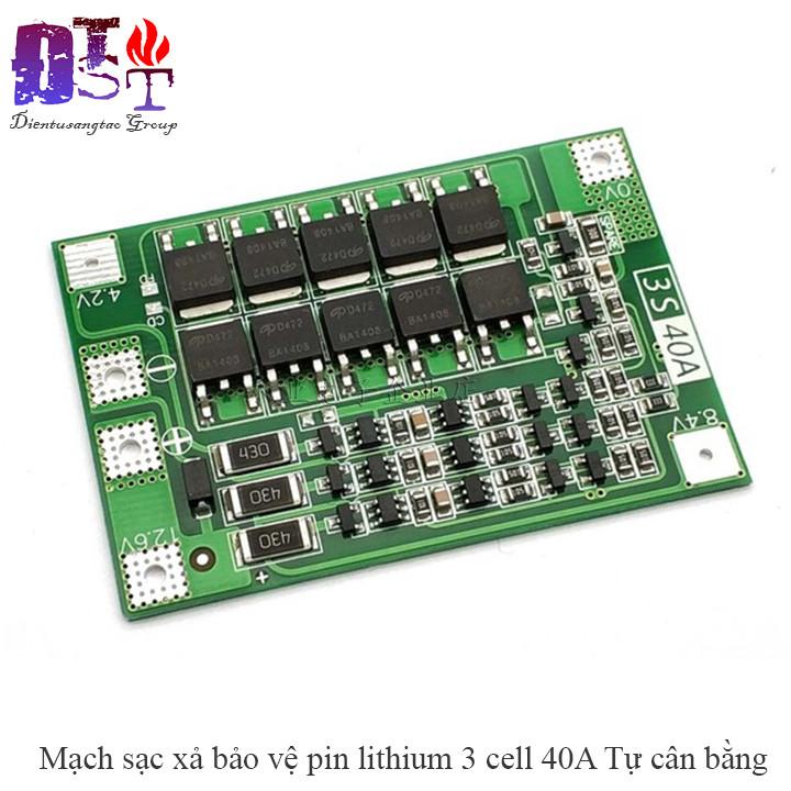 Mạch sạc xả bảo vệ pin lithium 3 cell 40A Tự cân bằng