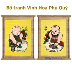 Tranh Đông Hồ - Bộ gồm 2 Bức Vinh hoa phú quý - Tranh mành tre - kích thước 32x40 Dong Ho folk paintings - Viet Nam national cultural heritage
