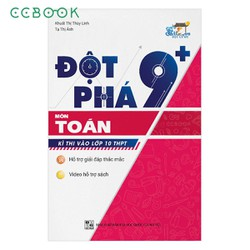 Sách- Đột phá 9+ môn Toán kì thi vào lớp 10 THPT - DP9TOAN