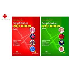 Sách triệu chứng học nội khoa tập 1 và 2