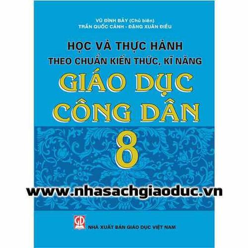 Học Và Thực Hành Theo Chuẩn Kiến Thức Kĩ Năng Giáo Dục Công Dân 8 - 7083101 , 13817746 , 15_13817746 , 15000 , Hoc-Va-Thuc-Hanh-Theo-Chuan-Kien-Thuc-Ki-Nang-Giao-Duc-Cong-Dan-8-15_13817746 , sendo.vn , Học Và Thực Hành Theo Chuẩn Kiến Thức Kĩ Năng Giáo Dục Công Dân 8