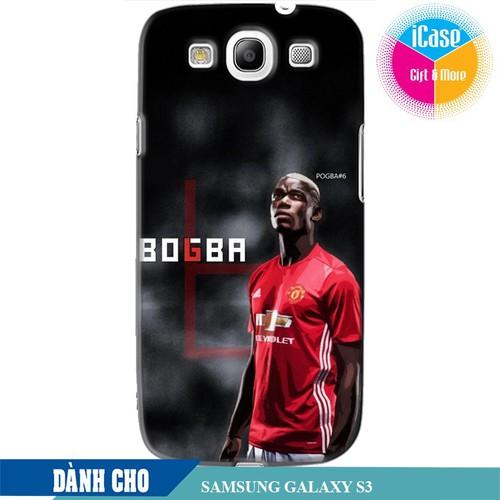 Ốp lưng nhựa dẻo dành cho Samsung Galaxy S3 in hình Pual Pogba