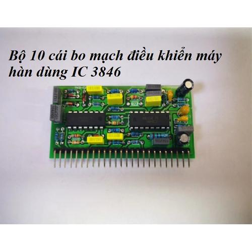 Combo 10 cái bo mạch điều khiển máy hàn dùng IC 3846 - Linh kiện sửa máy hàn điện tử - 7501413 , 14092846 , 15_14092846 , 515000 , Combo-10-cai-bo-mach-dieu-khien-may-han-dung-IC-3846-Linh-kien-sua-may-han-dien-tu-15_14092846 , sendo.vn , Combo 10 cái bo mạch điều khiển máy hàn dùng IC 3846 - Linh kiện sửa máy hàn điện tử