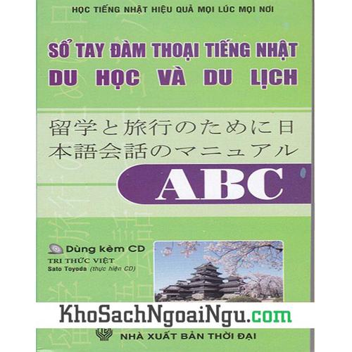 Sổ tay đàm thoại tiếng Nhật du học và du lịch ABC Kèm CD - 4653401 , 14141492 , 15_14141492 , 35000 , So-tay-dam-thoai-tieng-Nhat-du-hoc-va-du-lich-ABC-Kem-CD-15_14141492 , sendo.vn , Sổ tay đàm thoại tiếng Nhật du học và du lịch ABC Kèm CD
