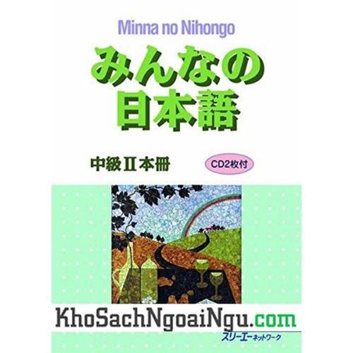 Giáo Trình Minna no Nihongo Trung Cấp 2 Bản Tiếng Nhật