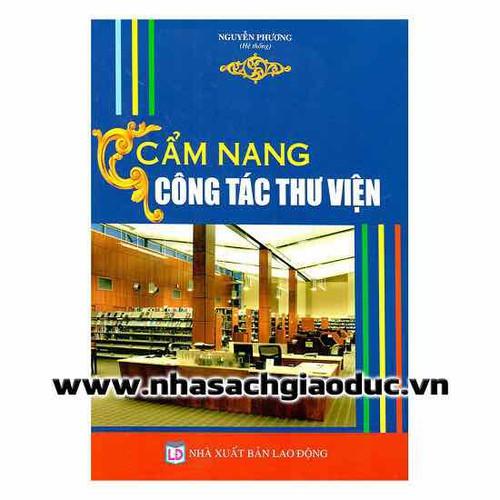 Cẩm Nang Công Tác Thư Viện - 4518281 , 16022502 , 15_16022502 , 350000 , Cam-Nang-Cong-Tac-Thu-Vien-15_16022502 , sendo.vn , Cẩm Nang Công Tác Thư Viện
