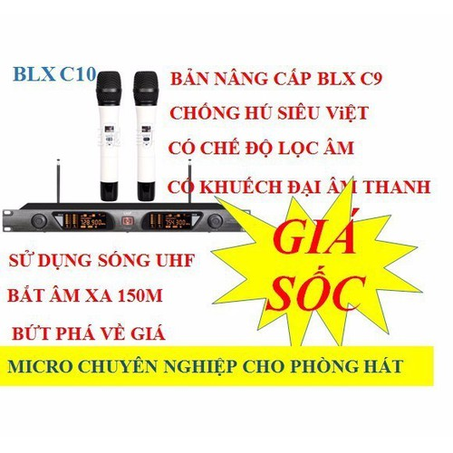 Micro không dây Shure. BLXC10 chống hú tốt