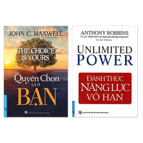 Combo 2 cuốn: Quyền Chọn Là Ở Bạn, Đánh Thức Năng Lực Vô Hạn