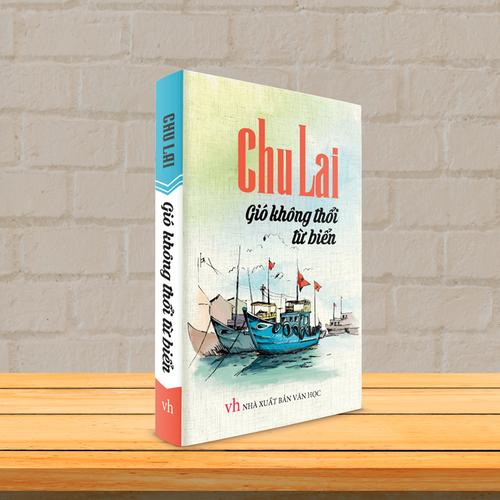 Sách Văn Học - Gió không thổi từ biển - Tiểu thuyết Chu Lai - 4522533 , 16096614 , 15_16096614 , 62000 , Sach-Van-Hoc-Gio-khong-thoi-tu-bien-Tieu-thuyet-Chu-Lai-15_16096614 , sendo.vn , Sách Văn Học - Gió không thổi từ biển - Tiểu thuyết Chu Lai
