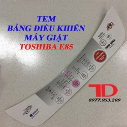 Tem bảng điều khiển Máy Giặt TOSHIBA E85
