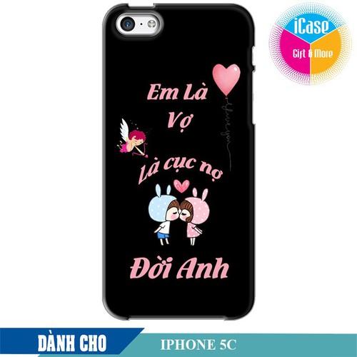 Ốp lưng nhựa cứng nhám dành cho iPhone 5C in hình Em là vợ là cục nợ đời anh - 6212504 , 16340725 , 15_16340725 , 99000 , Op-lung-nhua-cung-nham-danh-cho-iPhone-5C-in-hinh-Em-la-vo-la-cuc-no-doi-anh-15_16340725 , sendo.vn , Ốp lưng nhựa cứng nhám dành cho iPhone 5C in hình Em là vợ là cục nợ đời anh