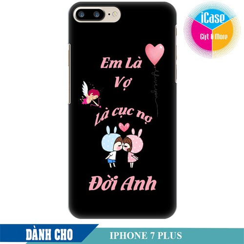 Ốp lưng nhựa cứng nhám dành cho iPhone 7 Plus in hình Em là vợ là cục nợ đời anh - 6213223 , 16341079 , 15_16341079 , 99000 , Op-lung-nhua-cung-nham-danh-cho-iPhone-7-Plus-in-hinh-Em-la-vo-la-cuc-no-doi-anh-15_16341079 , sendo.vn , Ốp lưng nhựa cứng nhám dành cho iPhone 7 Plus in hình Em là vợ là cục nợ đời anh