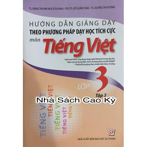 Hướng dẫn giảng dạy theo phương pháp dạy học tích cực môn Tiếng Việt lớp 3 tập 2 - 4748089 , 16669781 , 15_16669781 , 63000 , Huong-dan-giang-day-theo-phuong-phap-day-hoc-tich-cuc-mon-Tieng-Viet-lop-3-tap-2-15_16669781 , sendo.vn , Hướng dẫn giảng dạy theo phương pháp dạy học tích cực môn Tiếng Việt lớp 3 tập 2